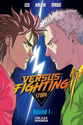 Ablaze adds esports and horror to its manga stable with VERSUS FIGHTING STORY and CRUELER THAN DEAD