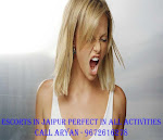 JAIPUR INDEPENDENT 895•2014•681 ESCORTS CALL GIRL SERVICE