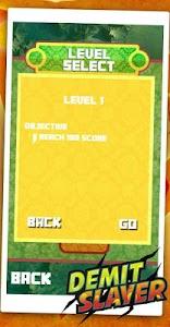 Demit Slayer screenshot 1