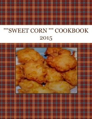 """""SWEET  CORN """"  COOKBOOK  2015"