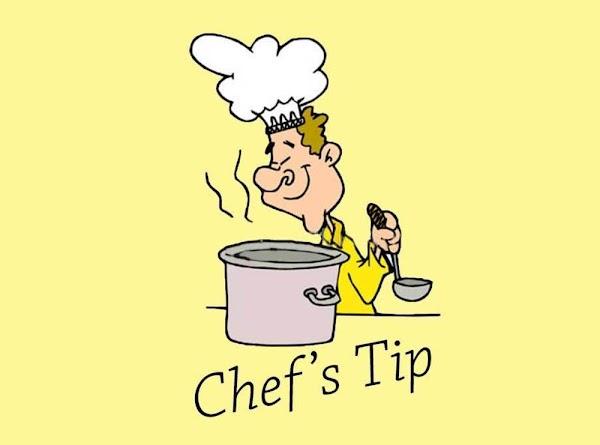 Chef's Tip: The only way that you're going to do this, without driving yourself...