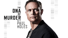 The DNA of Murder With Paul Holes thumbnail