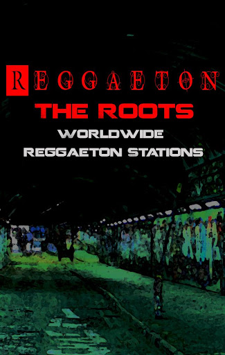 Reguetton The Roots
