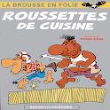 Roussettes de cuisine (T5)