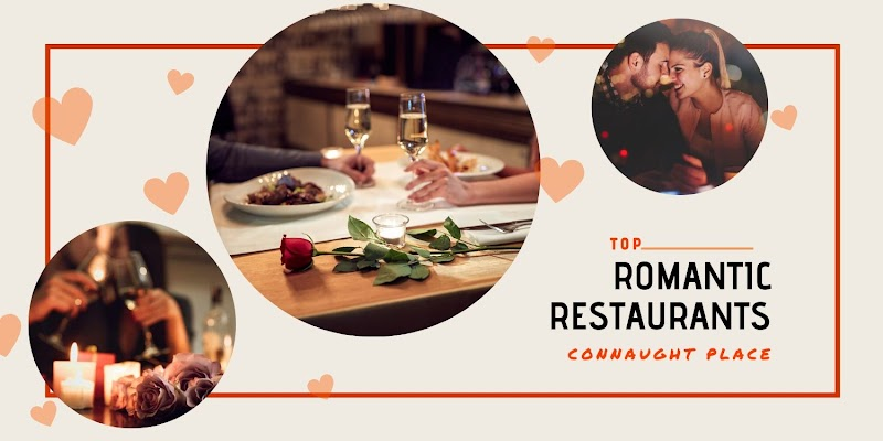 15 Top Romantic Restaurants In Cp That Are A Gateway To Love Magicpin Blog