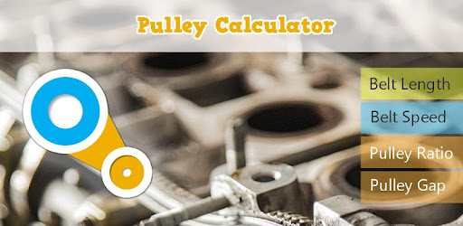 Pulley Calculator - Apps on Google Play