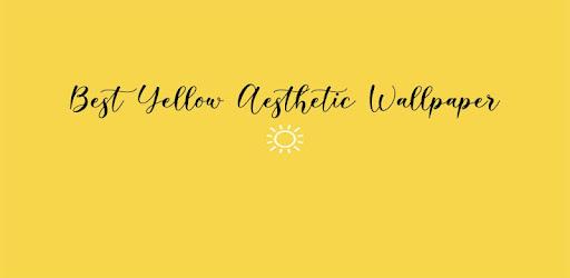 Yellow Aesthetic Wallpapers Aplicaciones En Google Play