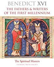 THE FATHERS & WRITERS OF THE FIRST MILLENIUM