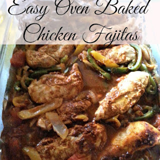Easy Oven Baked Chicken Fajitas