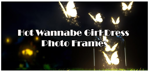 Hot Wannabe Girl Dress Photo Frames for PC