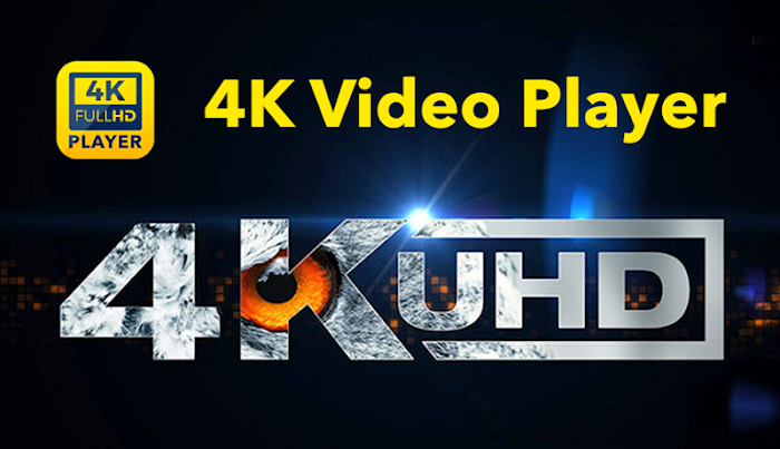 4k Video Player © v3 6 For Android APK Download - DLoadAPK