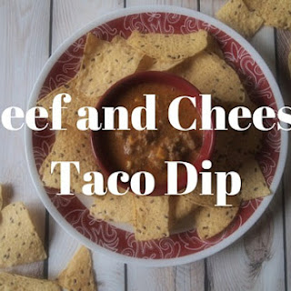 Beef and Cheese Taco Dip.