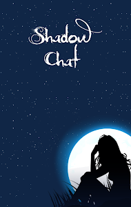Shadow Chat screenshot 0