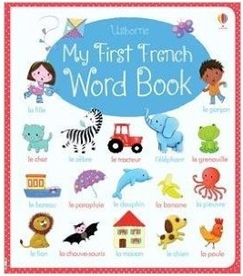 Usborne: My First French Word Book - Felicity Brooks