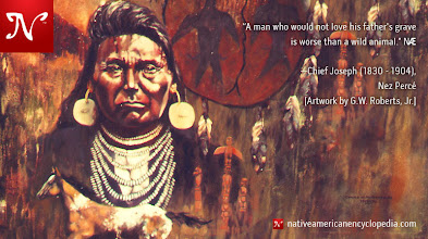 Photo: A man who would not love his father's grave is worse than a wild animal. —Chief Joseph (1830 - 1904), Nez Percé [Artwork by G.W. Roberts, Jr.]