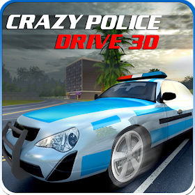 Crazy Police drive