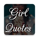 Download Girl Quotes For PC Windows and Mac
