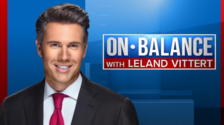 On Balance With Leland Vittert