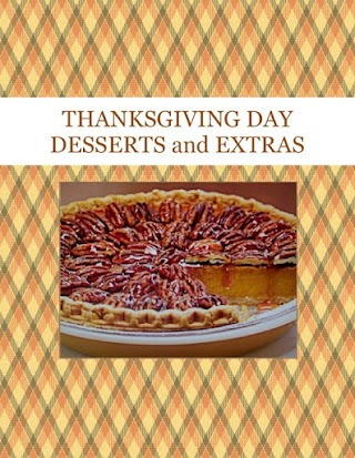 THANKSGIVING  DAY  DESSERTS and EXTRAS
