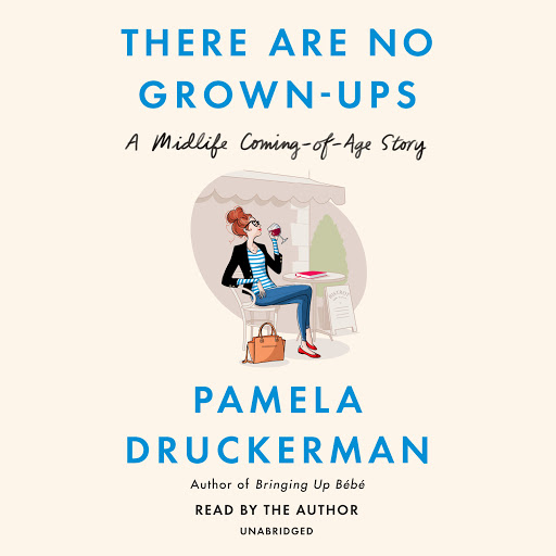 Аудиокниги в Google Play – There Are No Grown-ups: A Midlife ...