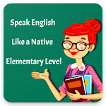 Learn English Conversation for Elementary 3.0