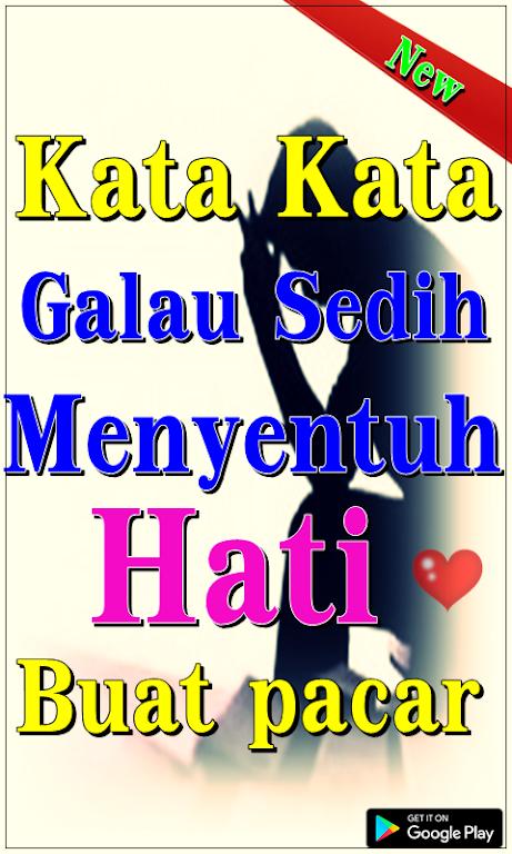 Download Kata Kata Galau Sedih Menyentuh Hati Buat Pacar Apk