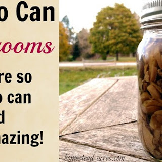 How To Can Mushrooms.