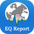 EQ Report - Earthquakes, early eq alert, eq maps