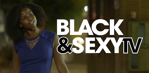 Black&Sexy TV - Apps on Google Play