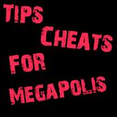 Cheats Tips For MegaPolis