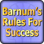 Applying P.T. Barnum's Rules For Success
