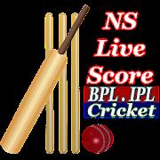 NS Live Score: All IPL BPL Cricket list 2020
