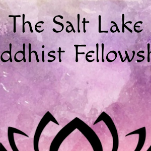 The Salt Lake Buddhist Fellowship