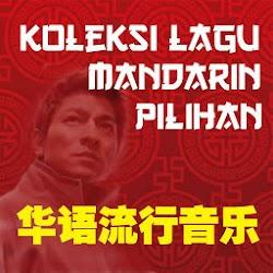 Koleksi Lagu Mandarin Pilihan