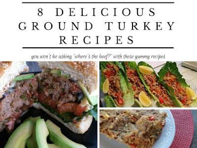 8 Delicious Ground Turkey Recipes