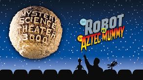 The Robot vs. the Aztec Mummy thumbnail