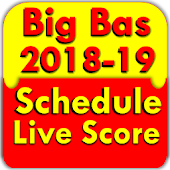 Big Bas 2018-19 Schedule And Live Score Android APK Download Free By Panchdona ICT Center