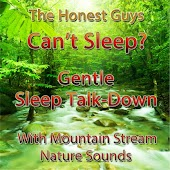 Can't Sleep? Gentle Sleep Talk-Down (With Mountain Stream Nature Sounds)