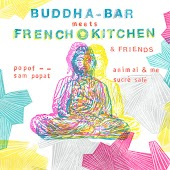 Buddha-Bar Meets French Kitchen & Friends
