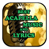 Best Acapella Music & Lyrics