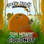 Rickety Cricket Brewing  Sum Mowin' Coconut
