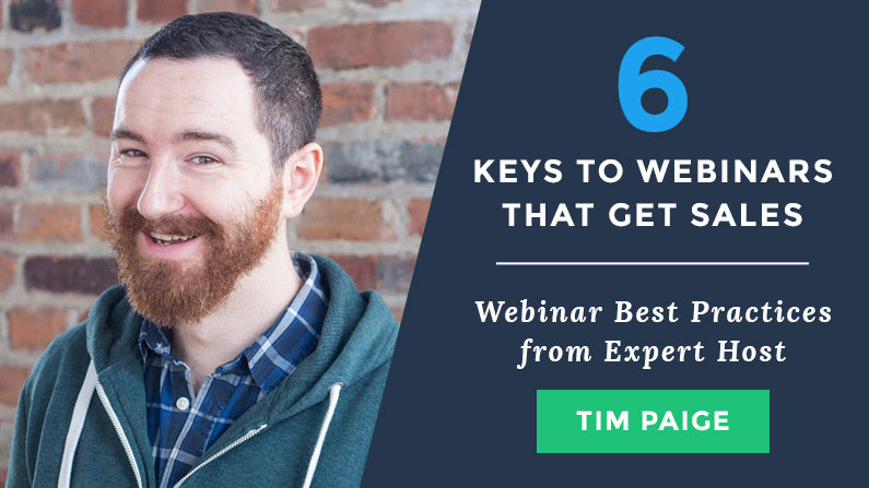 6 Webinar Best Practices from Tim Paige