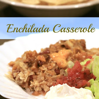 Easy Enchilada Casserole.
