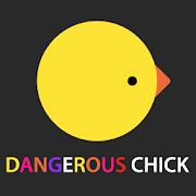 Dangerous Chick