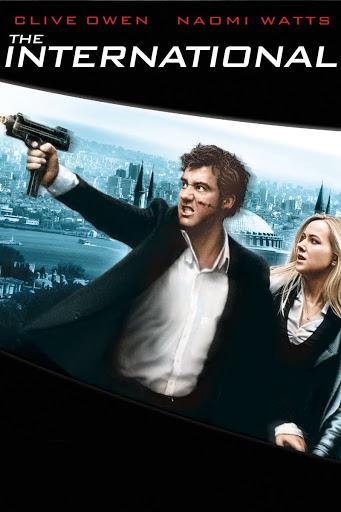 The International (2009) - Movies & TV on Google Play