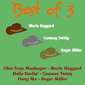 Best of 3: Merle Haggard, Conway Twitty, Roger Miller
