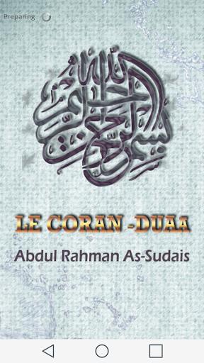 Le Coran Duaa - Al Sudais