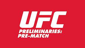 UFC Preliminaries: Pre-Match thumbnail