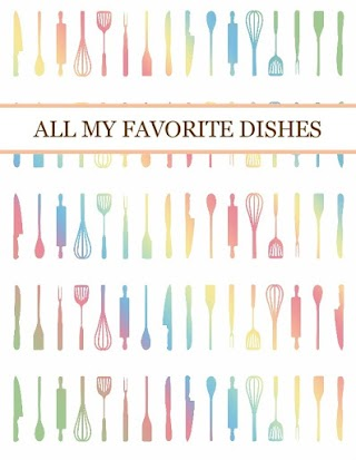 ALL MY FAVORITE DISHES