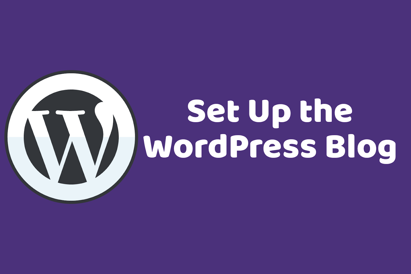 Set your WordPress to start a blog